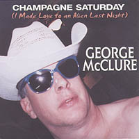 GEORGE MCCLURE: Champagne Saturday (Alien Love)
