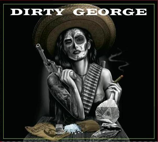 DIRTY GEORGE