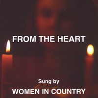WOMEN IN COUNTRY - From The Heart