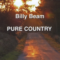 BILLY BEAM - PURE COUNTRY