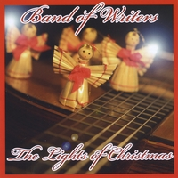 BAND OF WRITERS:  THE LIGHTS OF CHRISTMAS