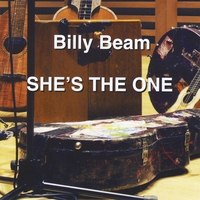 BILLY BEAM - SHE'S THE ONE